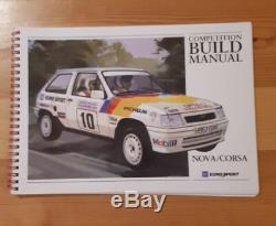 Vauxhall Nova /Corsa A / Rally Car Competition Build Manual GM Eurosport Group A